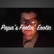 Papa's Feelin' Erotic
