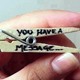 You Have a Message!