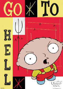 """Go to hell,"" a popular catchphrase spawned by Seth MacFarlane's Stevie."