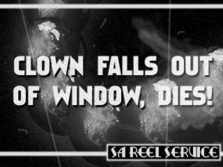 Clown Falls Out Of Window, Dies!