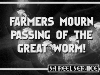 Farmers Mourn the Passing of the Great Worm