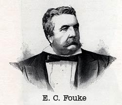 E. C. Fouke, Acting President & Gen. Mgr.