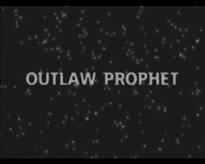 Outlaw Prophet movie